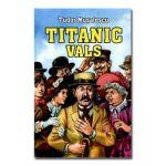 Titanic Vals-Herra