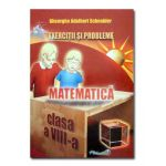 Matematica. Exercitii si probleme cls VIII
