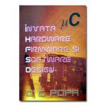 Invata hardware, firmware si software design