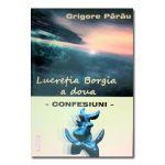 Lucretia Borgia a doua - confesiuni