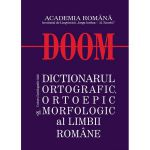 DOOM-Dictionarul ortografic, ortoepic si morfologic al limbii romane
