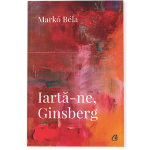 Iarta-ne, Ginsberg-Marko Bela