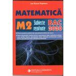 BAC 2020 Matematica M2 Subiecte rezolvate