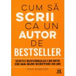 Cum sa scrii ca un autor de bestseller