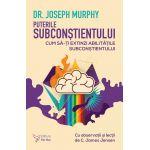 Puterile Subconstientului-Dr.Joseph Murphy