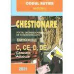 Chestionare pentru obtinerea permisului de conducere auto-Categoriile C, CE, D, DE
