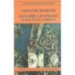 Alexandru Lapusneanu si alte texte canonice-Costache Negruzzi