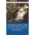 Povestiri dupa piesele lui Shakespeare-Charles Lamb-Mary Lamb