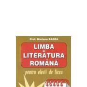 Limba si literatura romana pentru elevii de liceu clasa XI-Badea