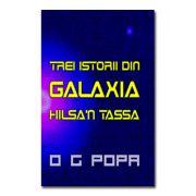 Trei istorii din galaxia Hilsa'N Tassa