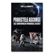 Proiectele ascunse ale guvernului mondial secret