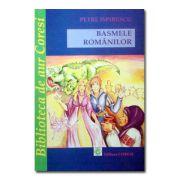 Basmele romanilor. Petre Ispirescu-Coresi