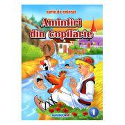 Amintiri din copilarie 1 carte de colorat B5