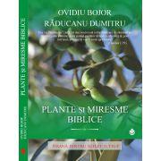Plante si miresme biblice Hrana pentru suflet si trup
