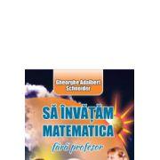 Sa invatam matematica fara profesor cls V