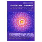 Lumea fascinanta a vibratiilor Vol. 2