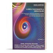 Lumea fascinanta a vibratiilor Vol. 4