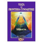 Viata la Frontiera Cunoasterii-Editia a II-a