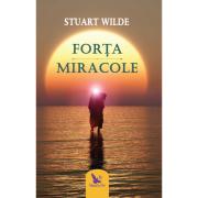Forta. Miracole-Ed. a 2-a, revizuita