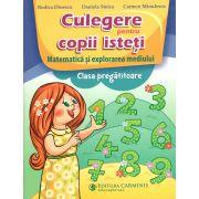Culegere pentru copii  isteti matematica si explorarea mediului cl. pregatitoare
