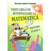 Teste grila de autoevaluare la matematica pentru clasa I