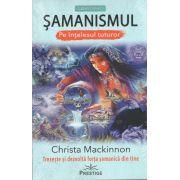 Samanismul-Pe intelesul tuturor