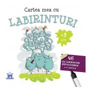 Cartea mea cu labirinturi-46 de labirinturi refolosibile + carioca