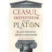 Ceasu Desteptator al lui Platon si alte inventii antice uimitoare