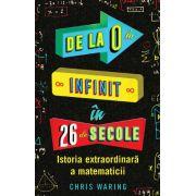 De la O la Infinit in 26 de secole-Istoria extraordinara a matematicii