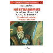 Nostradamus in interpretarea lui Karl E.Kraft-Previziuni privind viitorul Europei