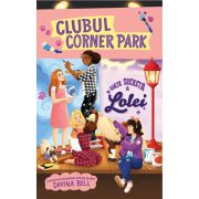 Clubul Corner Park-Viata secreta a Lolei