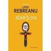 Adam si Eva-Liviu rebreanu