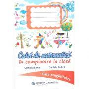 Caiet de matematica in completare la clasa-Clasa pregatitoare