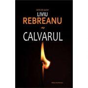 Calvarul-Liviu Rebreanu