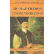 Ciocoii Vechi si Noi-Nicolae Filimon