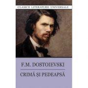 Crima si Pedeapsa-F. M. Dostoievski