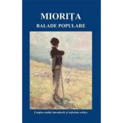Miorita si alte Balade Populare