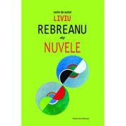 Nuvele-Liviu Rebreanu