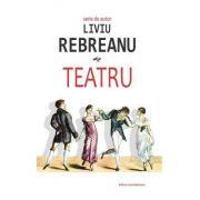 Teatru-Liviu Rebreanu