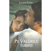 Pe Valurile Iubirii-Lorena Lenn