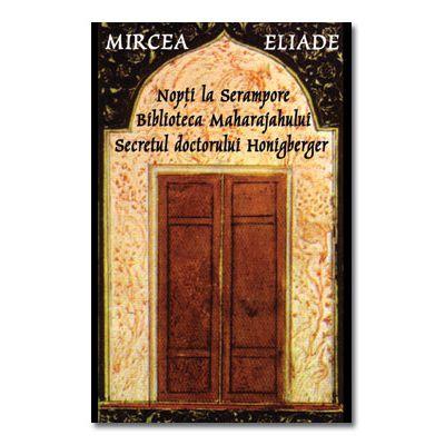 Nopti la Serampore Secretul doctorului Honigberger-Tana