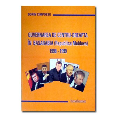 Guvernarea de centru-dreapta in Basarabia 1998-1999