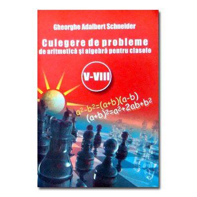 Culegere de probleme de aritmetica si algebra cls V-VIII