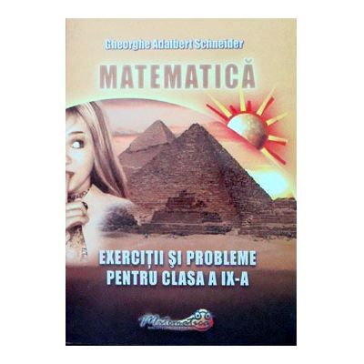 Matematica. Exercitii si probleme cls IX