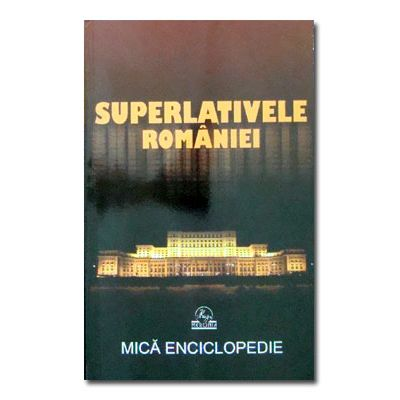 Superlativele Romaniei