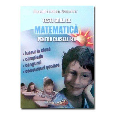 Teste grila de matematica cls I-IV