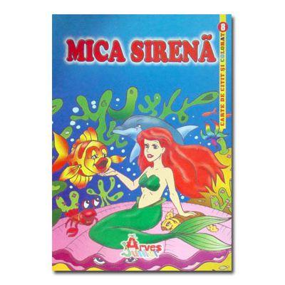 Mica Sirena-carte de citit si colorat-Arves