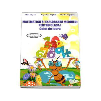 Matematica si explorarea mediului cls I caiet de lucru-Ars Libri