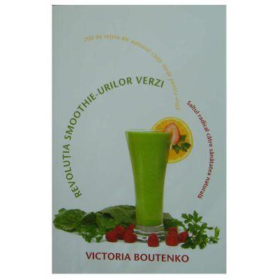 Revolutia smoothie - urilor verzi