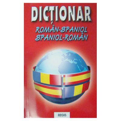 Dictionar roman-spaniol / spaniol-roman-Regis